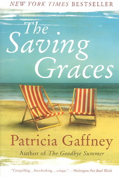 The Saving Graces By Gaffney, Patricia