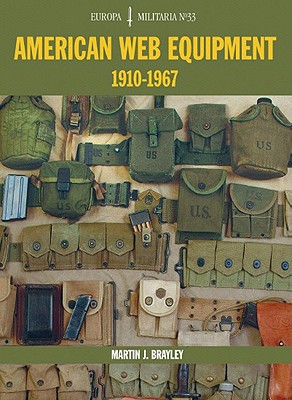 American Web Equipment, 1910-1967 By Brayley, Martin J.